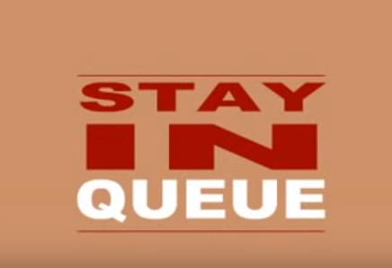 Stay in Queue